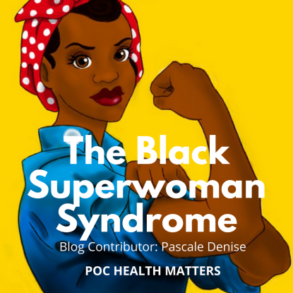 The Black Superwoman Syndrome