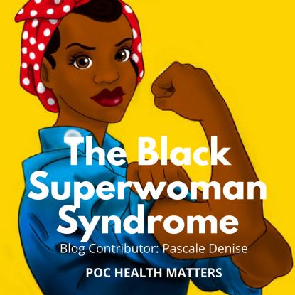 The Black Superwoman Syndrome