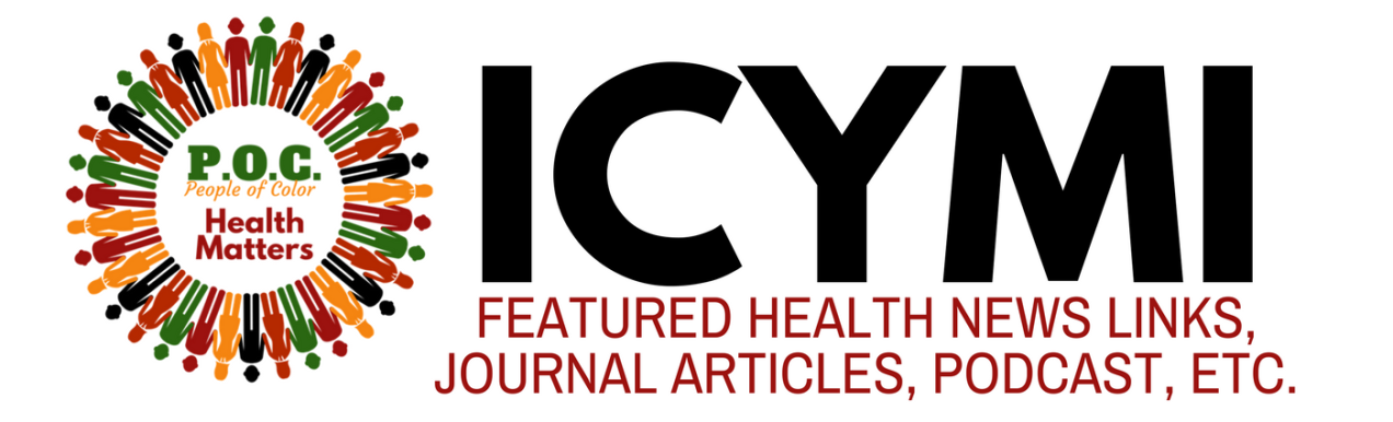 POC Health Matters ICYMI