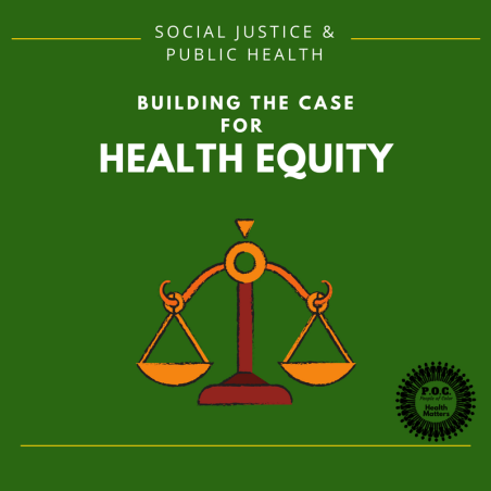 Principle of Health Disparities and Health Equity